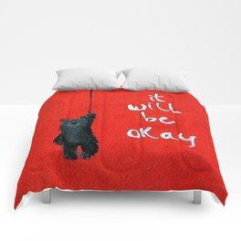 It will be OK  BEAR Comforters