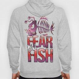Fear No Fish Hoody