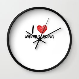 I Love Waveboarding Wall Clock