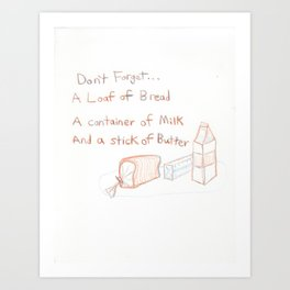 Loaf of Bread, a container of milk, and a stick of butter Art Print