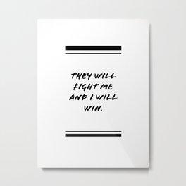 Fighting words Metal Print