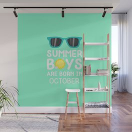 Summer Boys in OCTOBER T-Shirt for all Ages D86fq Wall Mural