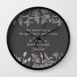 For where love is... Claire Fraser. Wall Clock