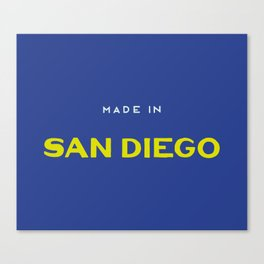 Made in San Diego Canvas Print