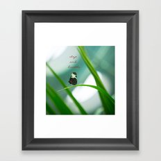 Stop and Breathe - A Reminder Framed Art Print
