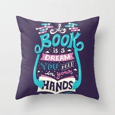 Book is a dream Throw Pillow