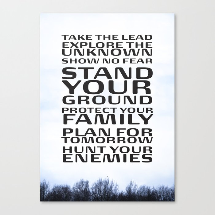 Stand your ground by Brian Vegas Canvas Print
