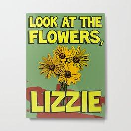Look At The Flowers, Lizzie#2 Metal Print