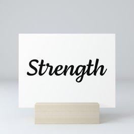 Motivational Words & Inspirational Sayings - Strength - Minimal Art Mini Art Print