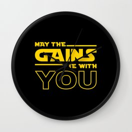 May The Gains Be With You Wall Clock