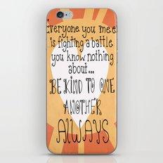 Be Kind Always iPhone & iPod Skin