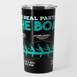 Funny Rowing Gifts - The real parts of the boat Travel Mug
