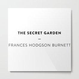 The Secret Garden  —  Frances Hodgson Burnett Metal Print