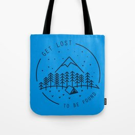 Get lost to be found Tote Bag