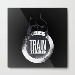Train Hard Gym Training Metal Print