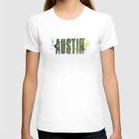 austin T-shirts featuring Austin by Tonya Doughty