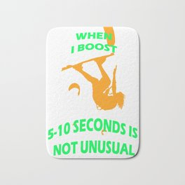 When I Boost 5-10 Seconds Is Not Unusual Neon Orange and Green Bath Mat