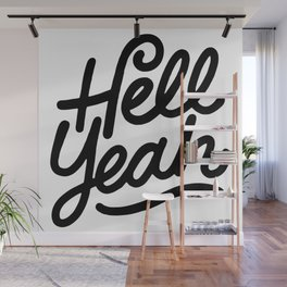 hell yeah X typography Wall Mural