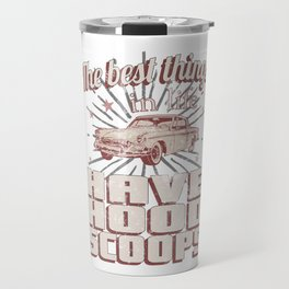 The Best Things Have Hood Scoops Fast Hot Rods Vintage Travel Mug