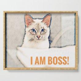 I am Boss! - Cat Attitude Serving Tray