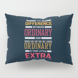 Lab No. 4 The Difference Between Life Inspirational Quotes Pillow Sham
