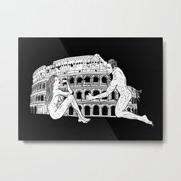 When in Rome... Metal Print