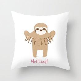 Different Not Less Throw Pillow