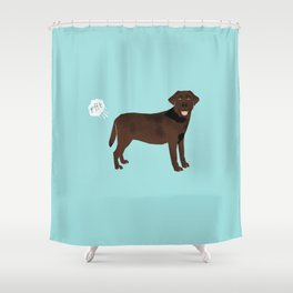 Chocolate Lab funny fart dog breed gifts labrador retrievers Shower Curtain