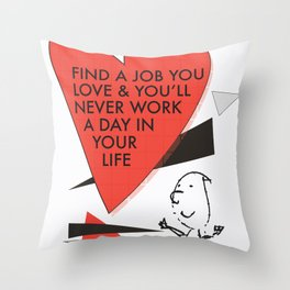 Love Work Awemous Quote Throw Pillow