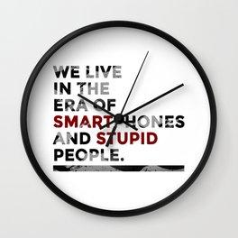 Smartphones Stupid People Wall Clock