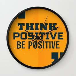 Quote Poster - 31 - Positive Wall Clock