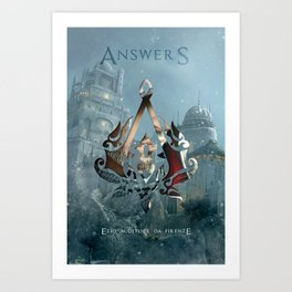 Ezio Auditore Da Firenze - Answers Art Print