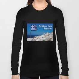 The Greek Isles - Santorini Greece Long Sleeve T-shirt