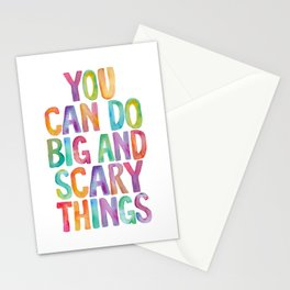 You Can Do Big and Scary Things Stationery Cards