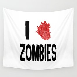 I Love Zombies with a Heart to replace the word Love Wall Tapestry