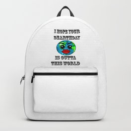 I hope your bearthday is outta this world Backpack