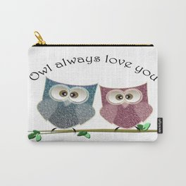 Owl Always Love You, cute Owls Art Carry-All Pouch