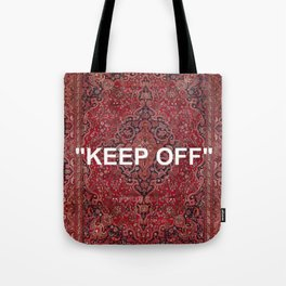 """keep off"" antique persian rug Tote Bag"