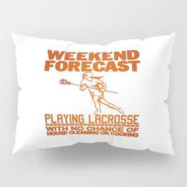 WEEKEND FORECAST LACROSSE Pillow Sham