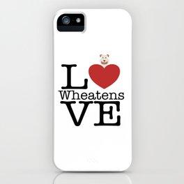 Love Cute Wheatens iPhone Case