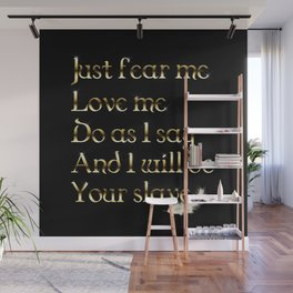 Just Fear Me (black bg) Wall Mural
