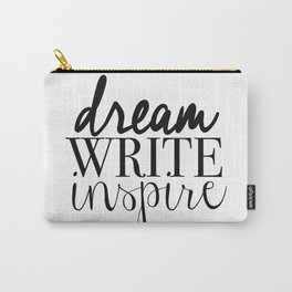 Dream. Write. Inspire. Carry-All Pouch