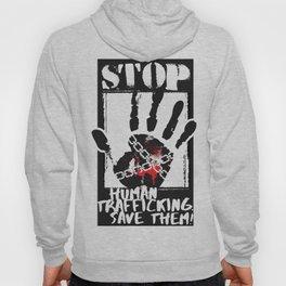 STOP HUMAN TRAFFICKING Hoody