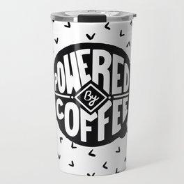 powered  by coffee two Travel Mug