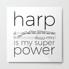 Harp is my super power (white) Metal Print
