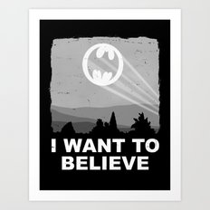 I Want to Believe in a Hero Art Print