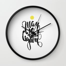 The 100: May we meet again Wall Clock