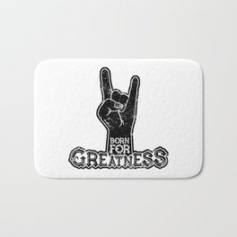 Born for Greatness Bath Mat