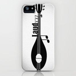 Laud XXI iPhone Case