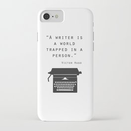 A Writer Is A World Trapped In A Person iPhone Case